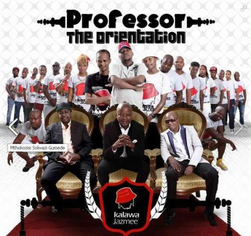Professor - The Orientation (Best Kwaito Album - South African Awards 2013)